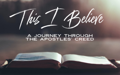 This I Believe Part 3 – Jesus Christ, Immanuel